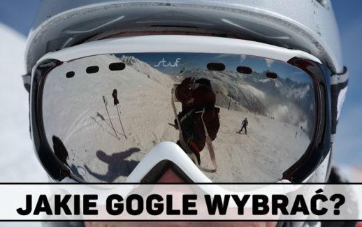 Jakie gogle narciarskie wybrać? Najlepsze okulary na narty